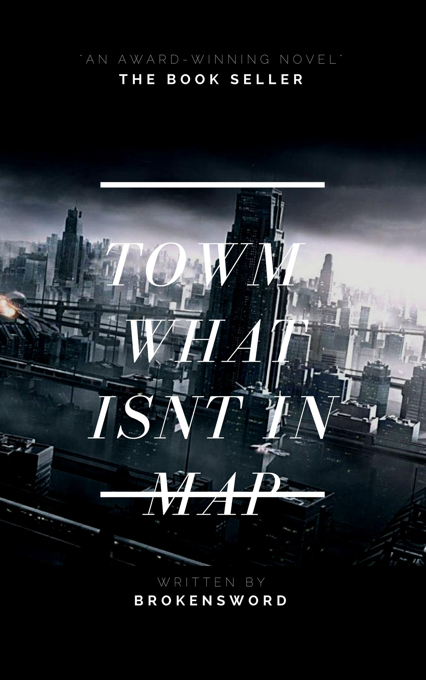 TOWN WHAT ISNT IN MAP