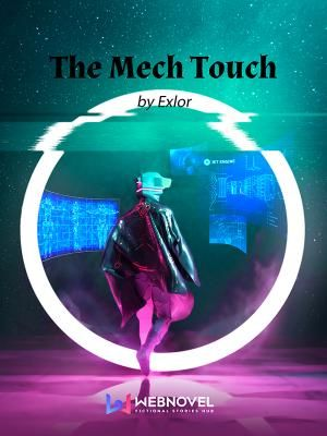 Прикосновение Меха / The Mech Touch